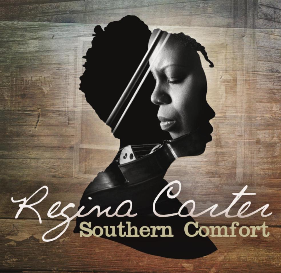 Regina Carter: Southern Comfort CDRelease