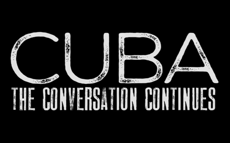 CUBA: The Conversation Continues