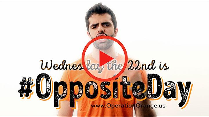 #OppositeDay